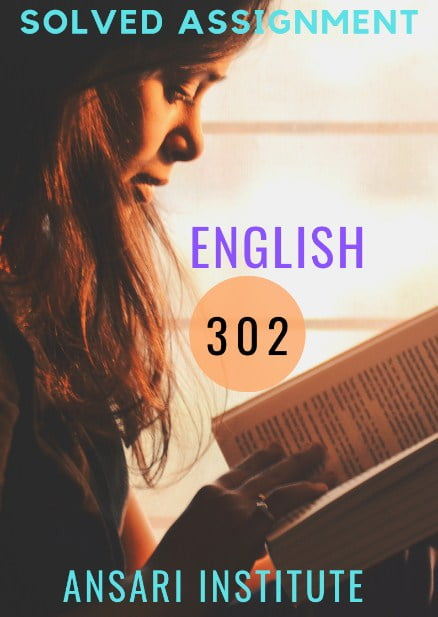 302 ENGLISH NIOS SOLVED ASSIGNMENT