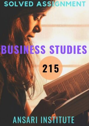 215 Business Studies NIOS SOLVED ASSIGNMENT