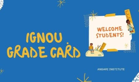Why IGNOU grade card always showing incomplete? Check the informative guide